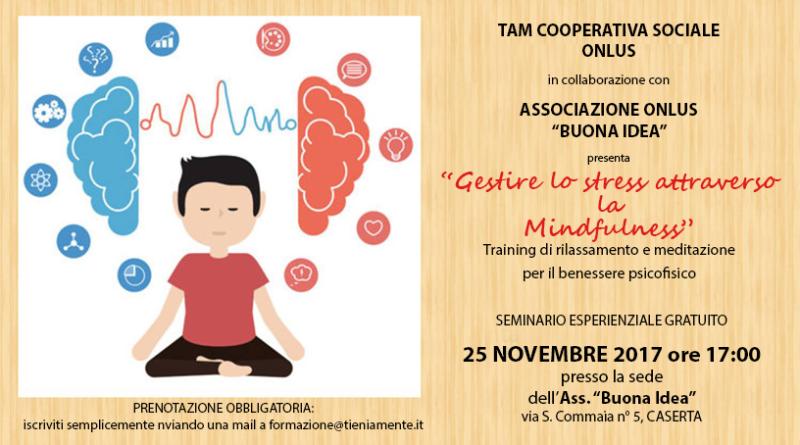 Mindfulness: come gestire lo stress