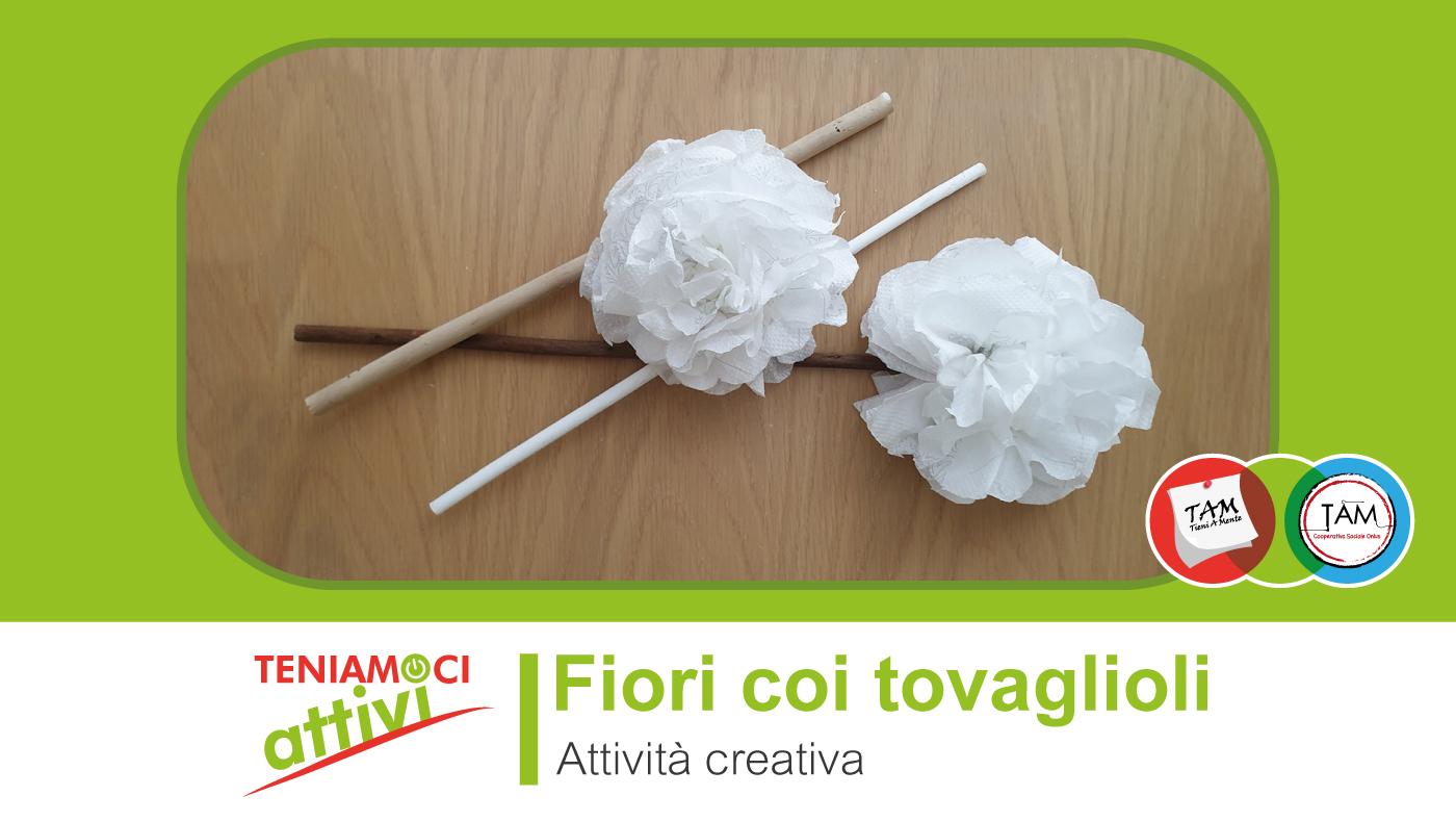 Piegare Tovaglioli Di Carta attività creativa e demenza: creazione di fiori con