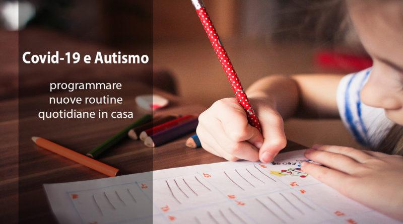 autismo, covid-19, programmare nuove routine quotidiane