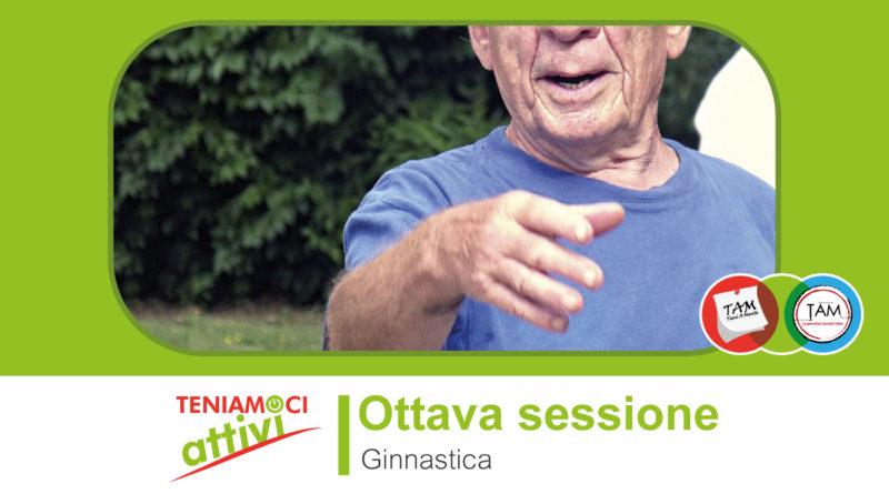 Teniamoci attivi – Ginnastica e demenza – Sessione 8: movimento del corpo e capacità respiratoria