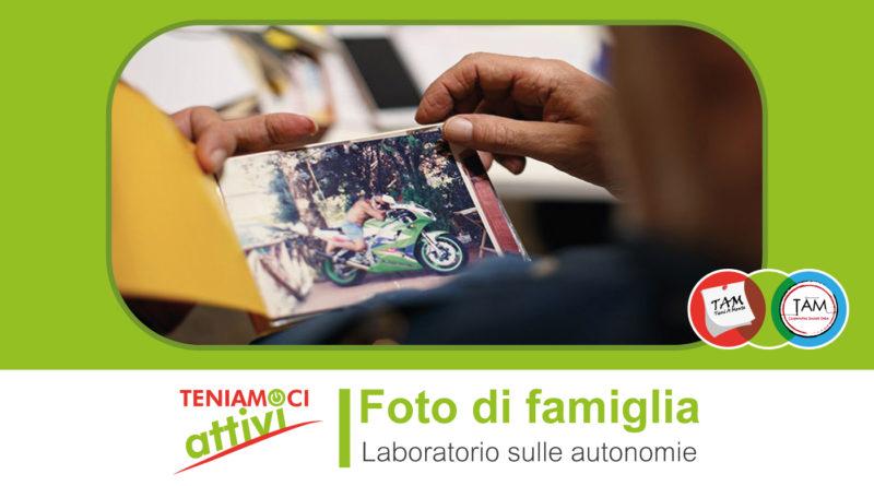 Teniamoci Attivi – Laboratorio autonomie e demenza: organizzare foto di famiglia