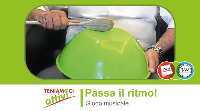 Teniamoci Attivi – Gioco musicale per persone con demenza: imitare il ritmo