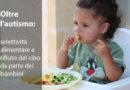 Oltre l'autismo: selettività alimentare e rifiuto del cibo da parte dei bambini
