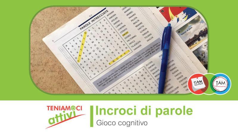 Teniamoci Attivi – Gioco cognitivo per persone con demenza: Incroci di parole, crucipuzzle facilitati