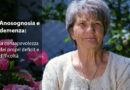 Anosognosia e demenza: la consapevolezza dei propri deficit e difficoltà