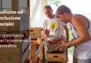 Autismo ed inclusione sociale: le opportunità per l'inserimento lavorativo