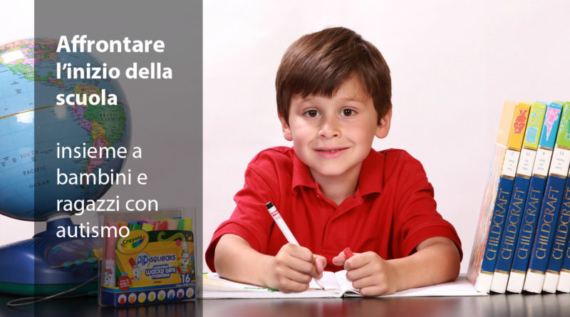 Affrontare l'inizio della scuola insieme a bambini e ragazzi con autismo