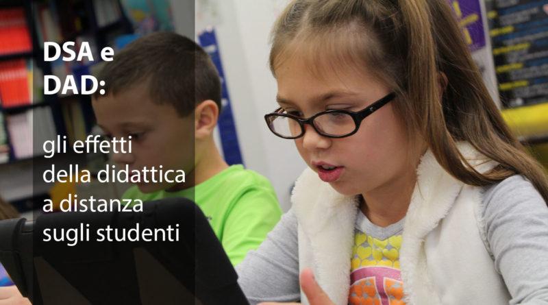 DSA e DAD: gli effetti della didattica a distanza sugli studenti